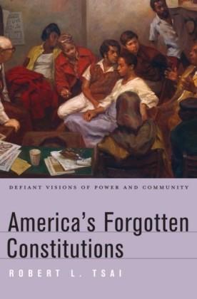 America's Forgotten Constitutions