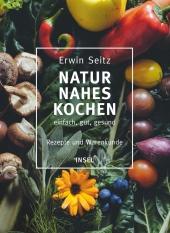 Naturnahes Kochen - einfach, gut, gesund Cover
