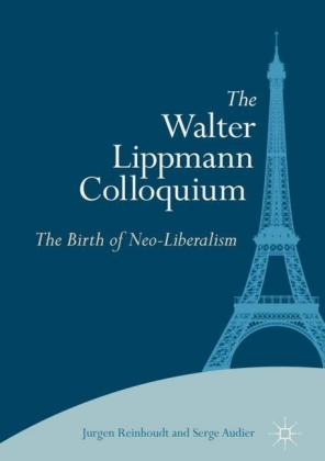 The Walter Lippmann Colloquium
