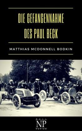 Die Gefangennahme des Paul Beck