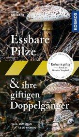 Essbare Pilze & ihre giftigen Doppelgänger Cover