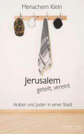 Jerusalem - geteilt, vereint Cover