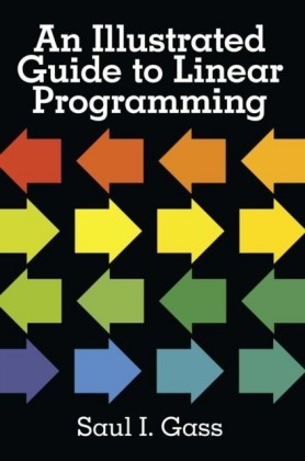 Illustrated Guide to Linear Programming