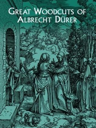 Great Woodcuts of Albrecht Durer