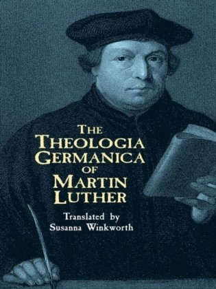 Theologia Germanica of Martin Luther