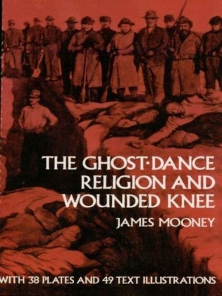 Ghost-Dance Religion and Wounded Knee
