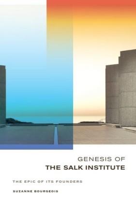 Genesis of the Salk Institute