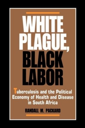 White Plague, Black Labor