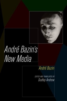 Andre Bazin's New Media