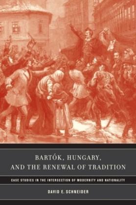 Bartok, Hungary, and the Renewal of Tradition