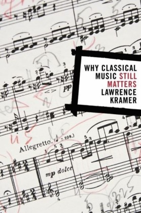 Why Classical Music Still Matters