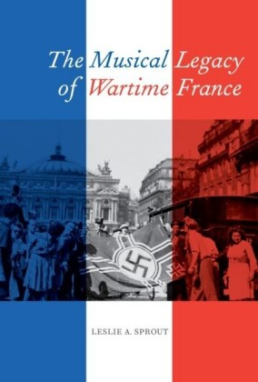 Musical Legacy of Wartime France