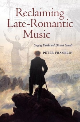 Reclaiming Late-Romantic Music