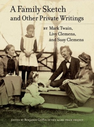 Family Sketch and Other Private Writings