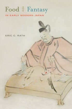 Food and Fantasy in Early Modern Japan