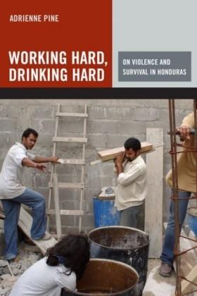 Working Hard, Drinking Hard