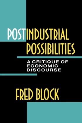 Postindustrial Possibilities