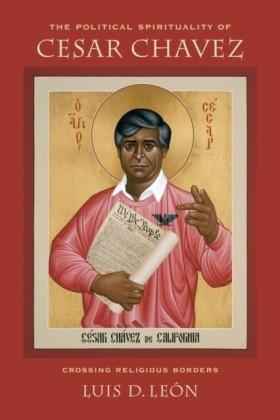 Political Spirituality of Cesar Chavez