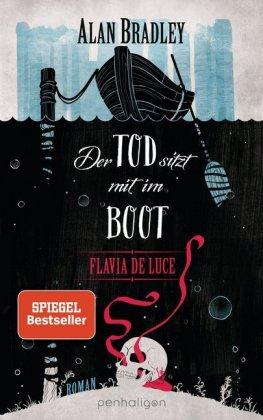 Flavia de Luce - Der Tod sitzt mit im Boot