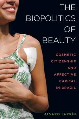 Biopolitics of Beauty