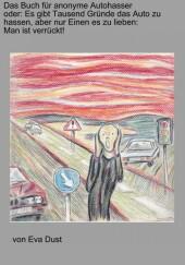 Das Buch für anonyme Autohasser