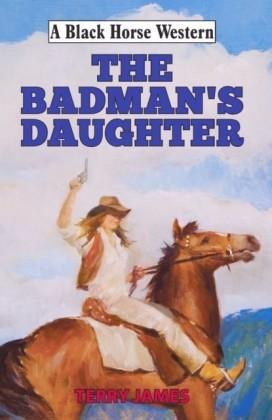 Badman's Daughter