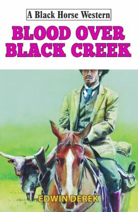 Blood Over Black Creek
