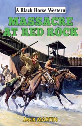 Massacre at Red Rock