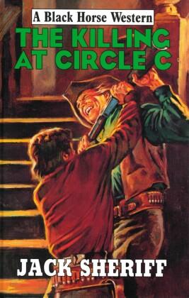 Killing at Circle C