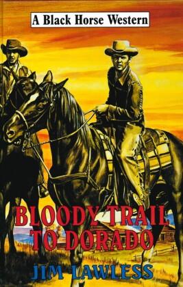 Bloody Trail to Dorado