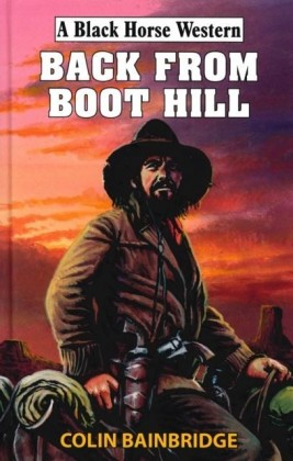 Back From Boot Hill