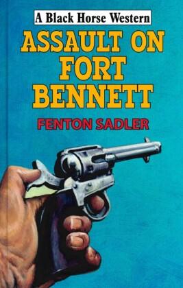 Assault on Fort Bennett