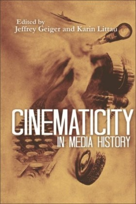 Cinematicity in Media History