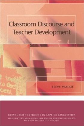 Classroom Discourse and Teacher Development