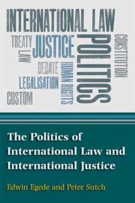 Politics of International Law and International Justice