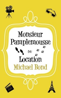 Monsieur Pamplemousse On Location