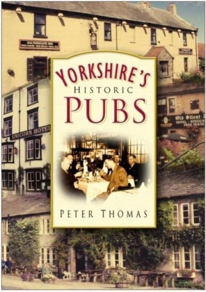 Yorkshire's Historic Pubs