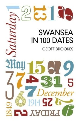 Swansea in 100 Dates