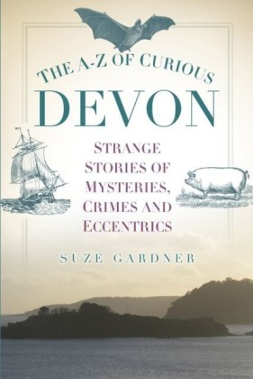 A-Z of Curious Devon