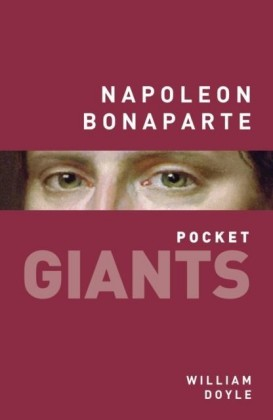 Napoleon Bonaparte: pocket GIANTS