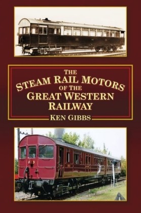 Steam Rail Motors of the Great Western Railway