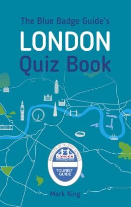 Blue Badge Guide's London Quiz Book