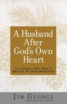 Husband After God's Own Heart