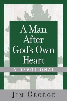 Man After God's Own Heart--A Devotional