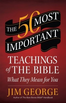 50 Most Important Teachings of the Bible