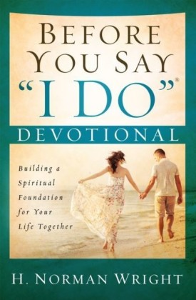 "Before You Say ""I Do""(R) Devotional"