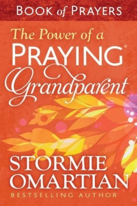 Power of a Praying(R) Grandparent Book of Prayers