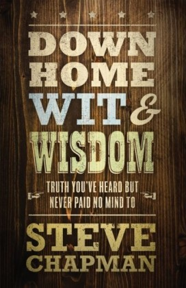Down Home Wit and Wisdom