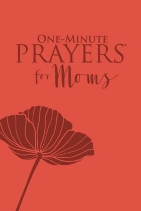 One-Minute Prayers(R) for Moms