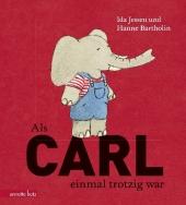 Als Carl einmal trotzig war Cover
